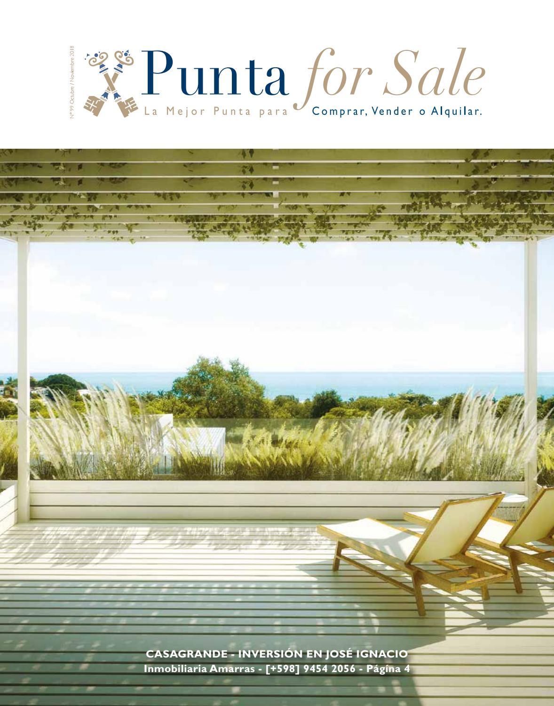 Revista de Real Estate Punta For Sale, edición # 99 Octubre / Noviembre 2018