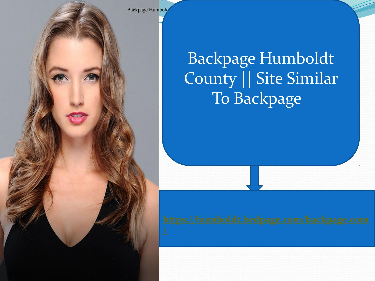 Backpage Humboldt County || Site Similar To Backpage by