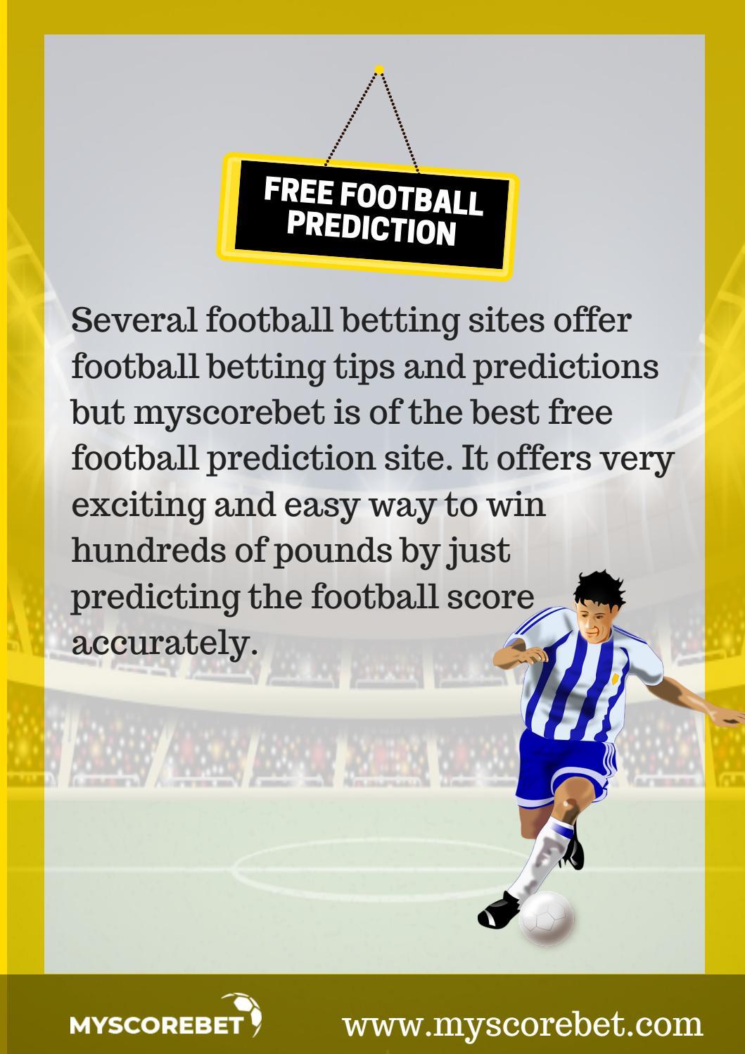 free football prediction by Myscorebet - issuu