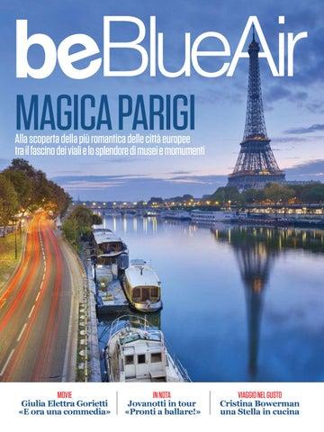 7751cd933b9a Page 1. MAGICA PARIGI. Alla scoperta della più romantica delle città  europee tra il ...