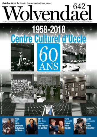 ef5ded608e113 Wolvendael magazine n° 642 octobre 2018 by Centre Culturel d Uccle ...
