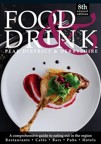 Peak District Derbyshire Food Drink Guide 2017 2018 By Food