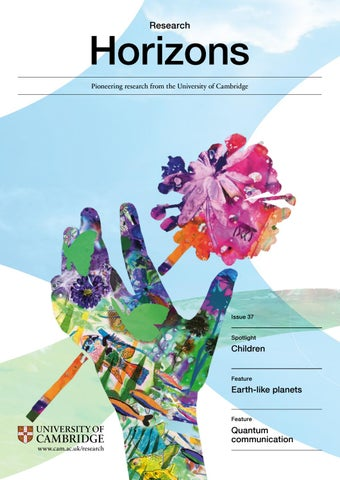 51371fdf8ed Research Horizons Issue 37 by University of Cambridge - issuu