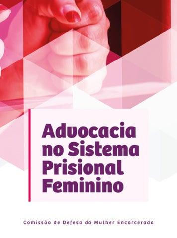 Advocacia no Sistema Prisional Feminino by Ordem dos Advogados do ... cbd64658a3