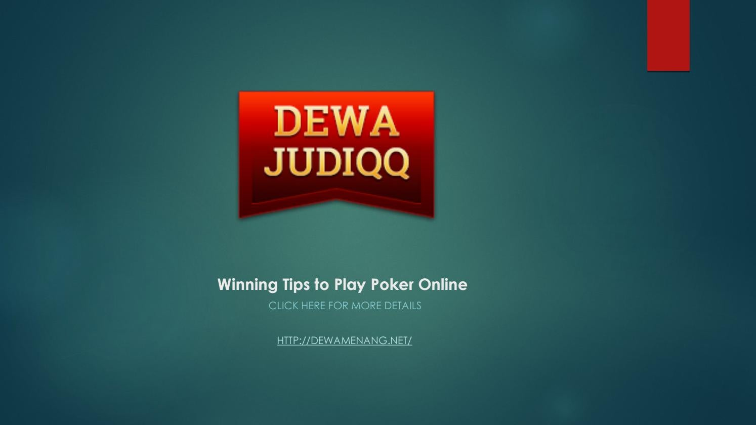 Winning Tips To Play Poker Online By Dewamenang Issuu