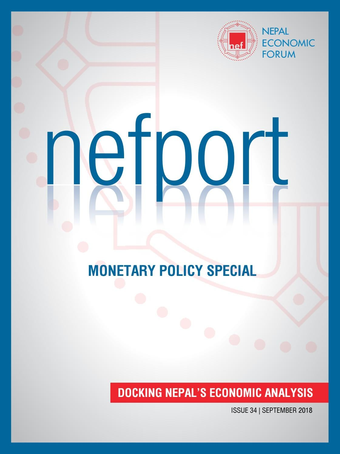 Nefport Issue 34- Monetary Policy Special