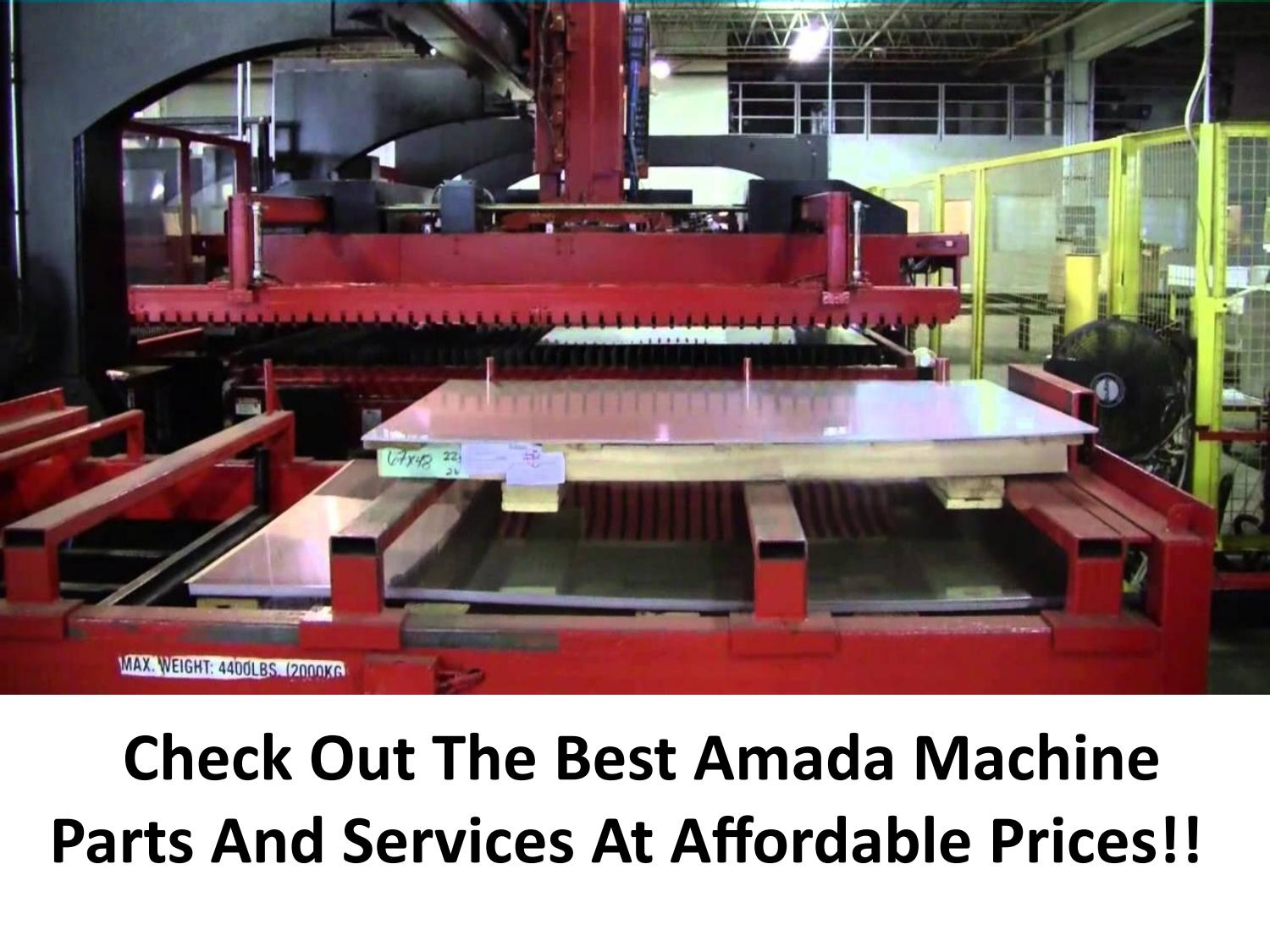 Amada Machine Parts And Services by Laser Experts - issuu