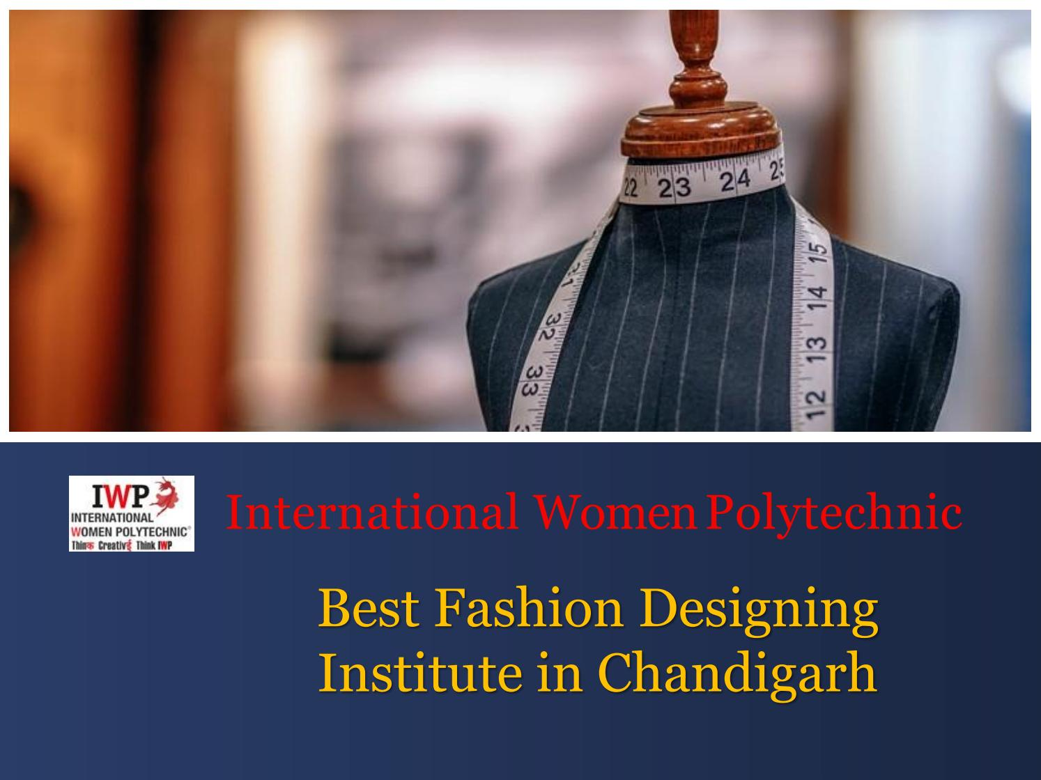 Fashion Designing Institute In Chandigarh By Mark Wood Issuu