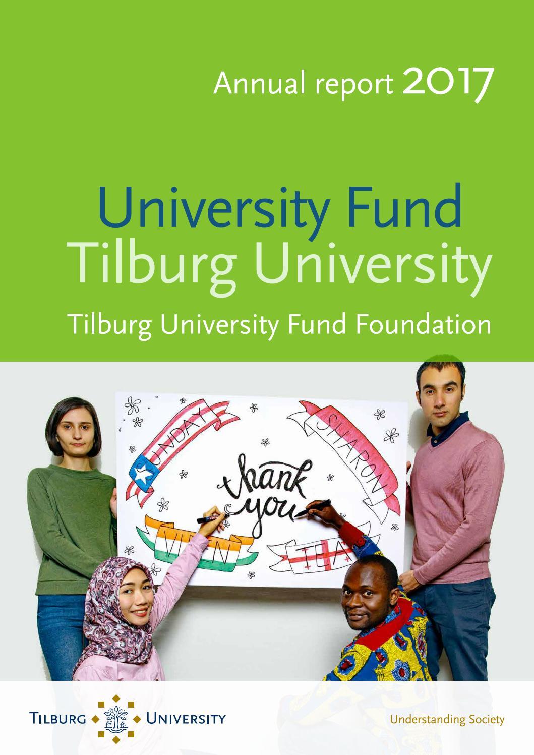 Annual Report 2017 Tilburg University Fund By Tilburg University Alumni Issuu
