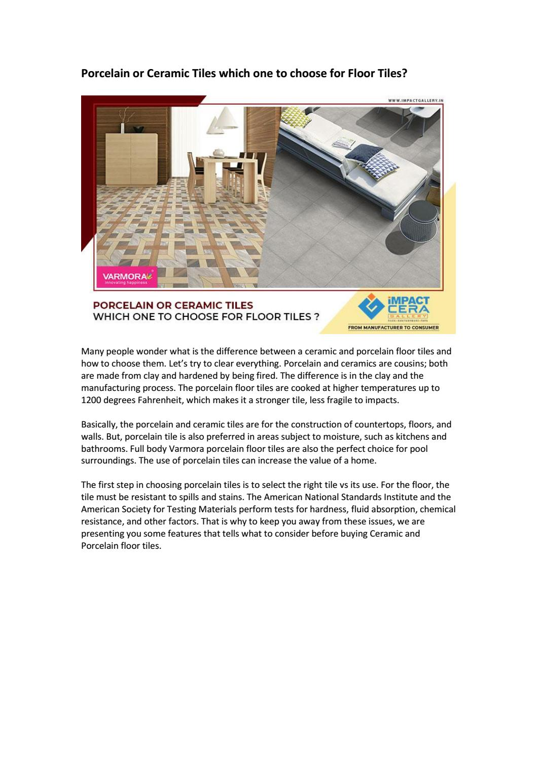 Porcelain Or Ceramic Tiles Which One To Choose For Floor Tiles By Impact Tile Gallery Issuu