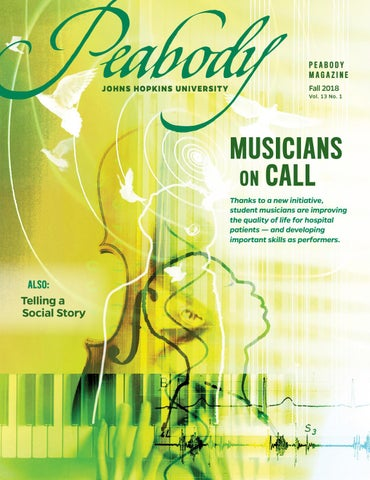 Peabody Magazine Fall 2018 Vol  13, No  1 by The Peabody Institute