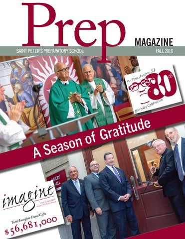 Prep Magazine: Fall 2018 by Saint Peter's Prep - issuu