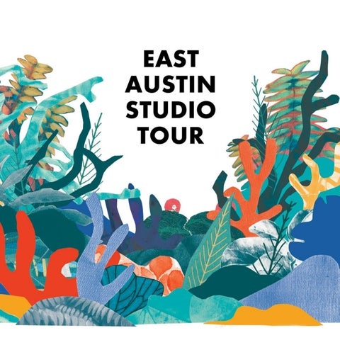 5728a0e2c02 East Austin Studio Tour 2018 by Big Medium - issuu