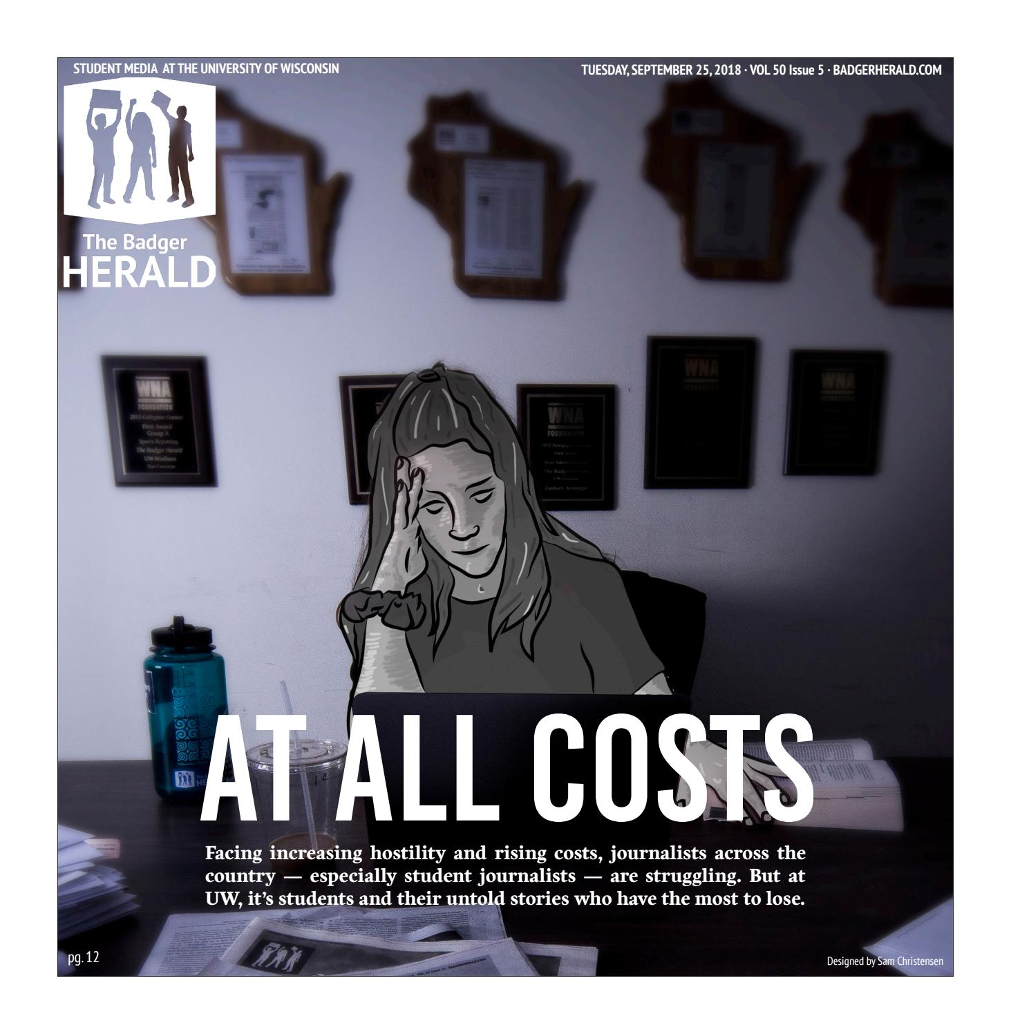 At All Costs' - Volume 50, Issue 5 by The Badger Herald - issuu