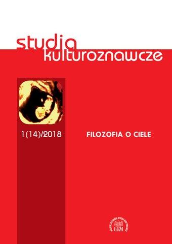 df563dd9b913a Studia Kulturoznawcze 1(14)/2018 Filozofia o ciele by Instytut ...