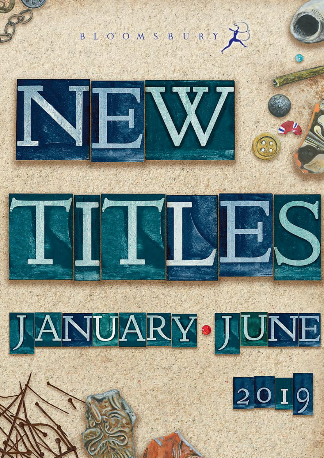 January - June 2019 catalogue by Bloomsbury Publishing - issuu