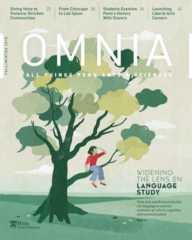Ask Expert Unraveling Clues >> Omnia Magazine Fall Winter 2018 By Penn Arts And Sciences Issuu