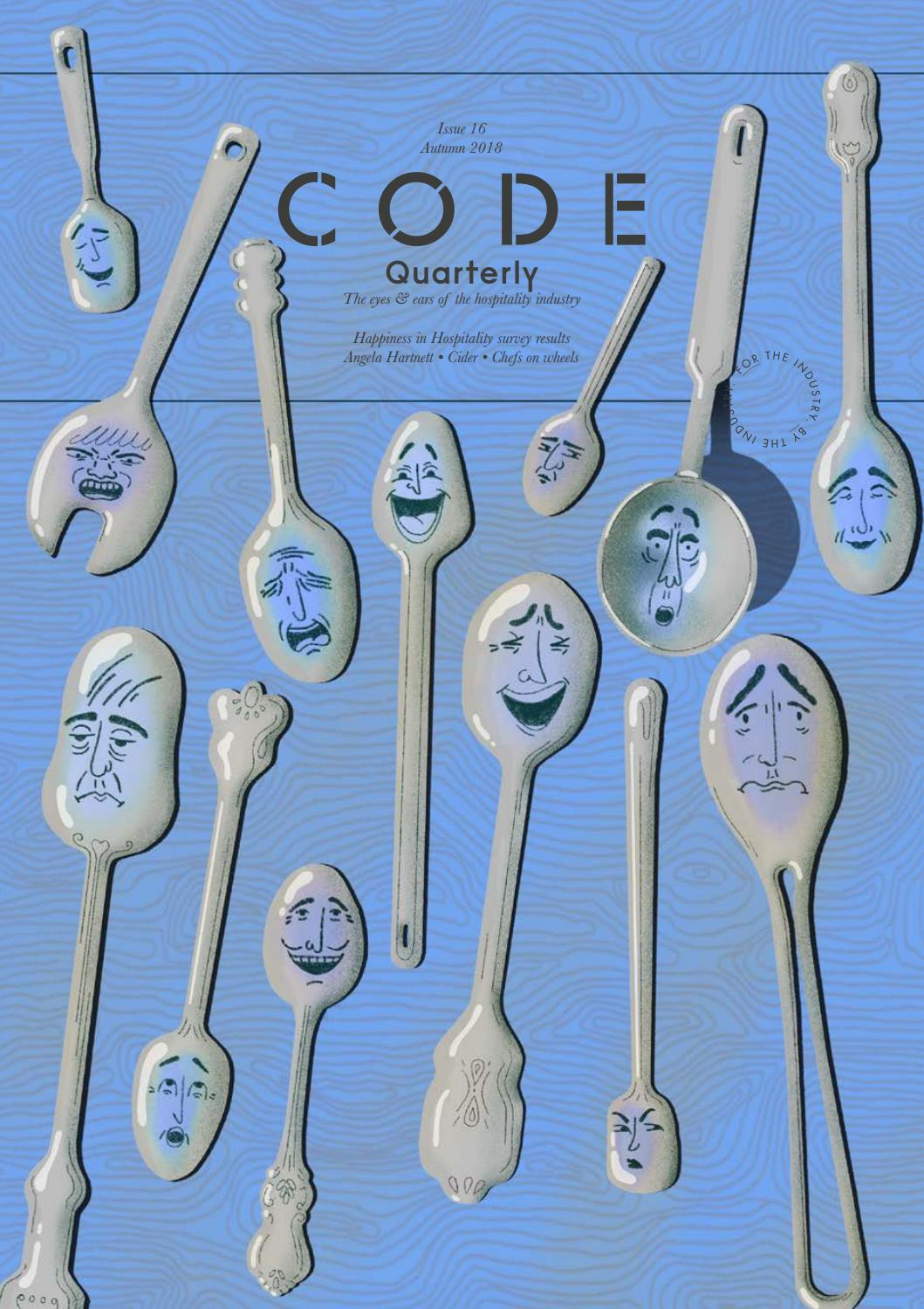 CODE Quarterly | Issue 16 | Autumn 2018 by CODE Hospitality