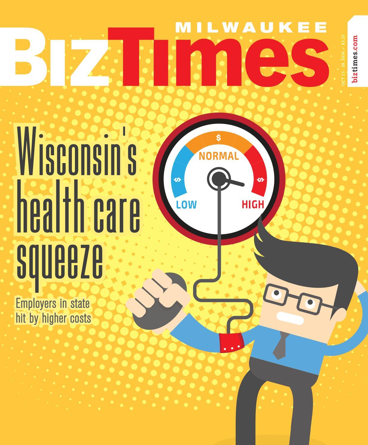 BizTimes Milwaukee   October 15, 2018 by BizTimes Media - issuu