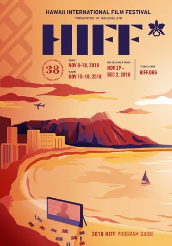 2018 HIFF Program Guide by Hawaii Intl Film Festival - issuu