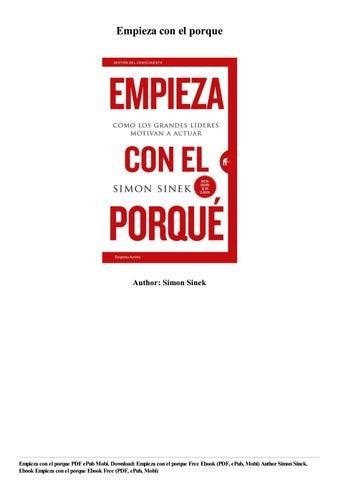 Download Empieza Con El Porque Free Ebook Pdf Epub Mobi By Simon Sinek By Robinettmertens16 Issuu