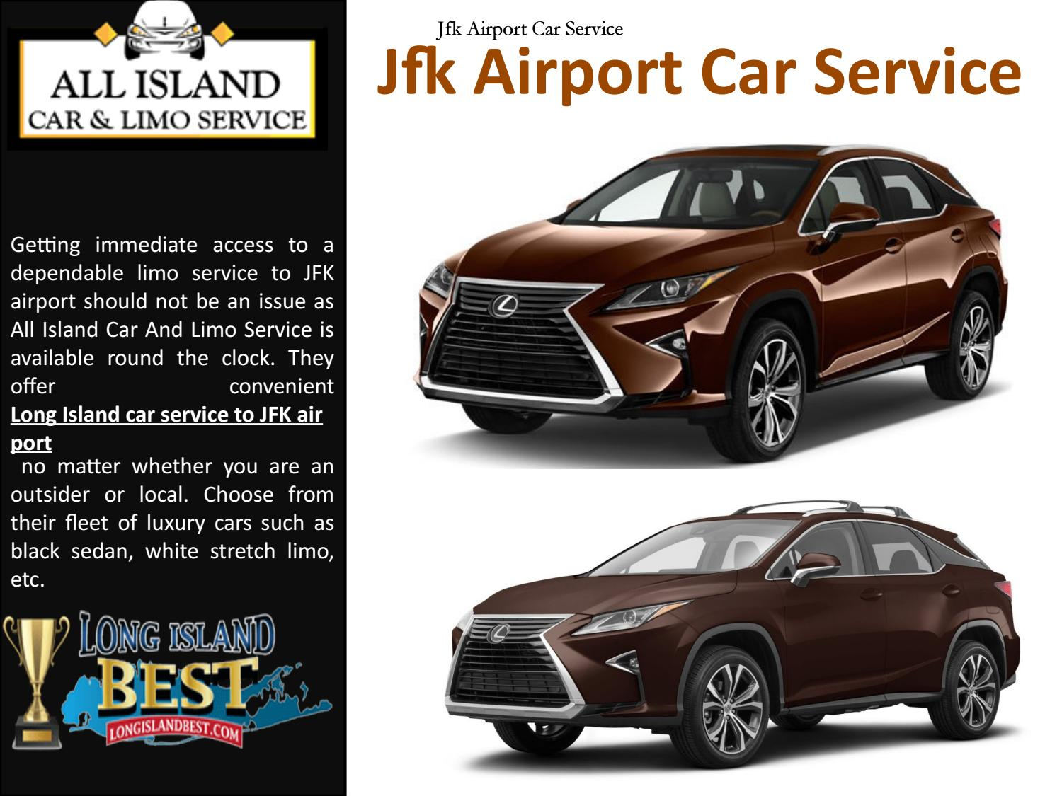 Jfk Airport Car Service By All Island Car Limo Service Issuu