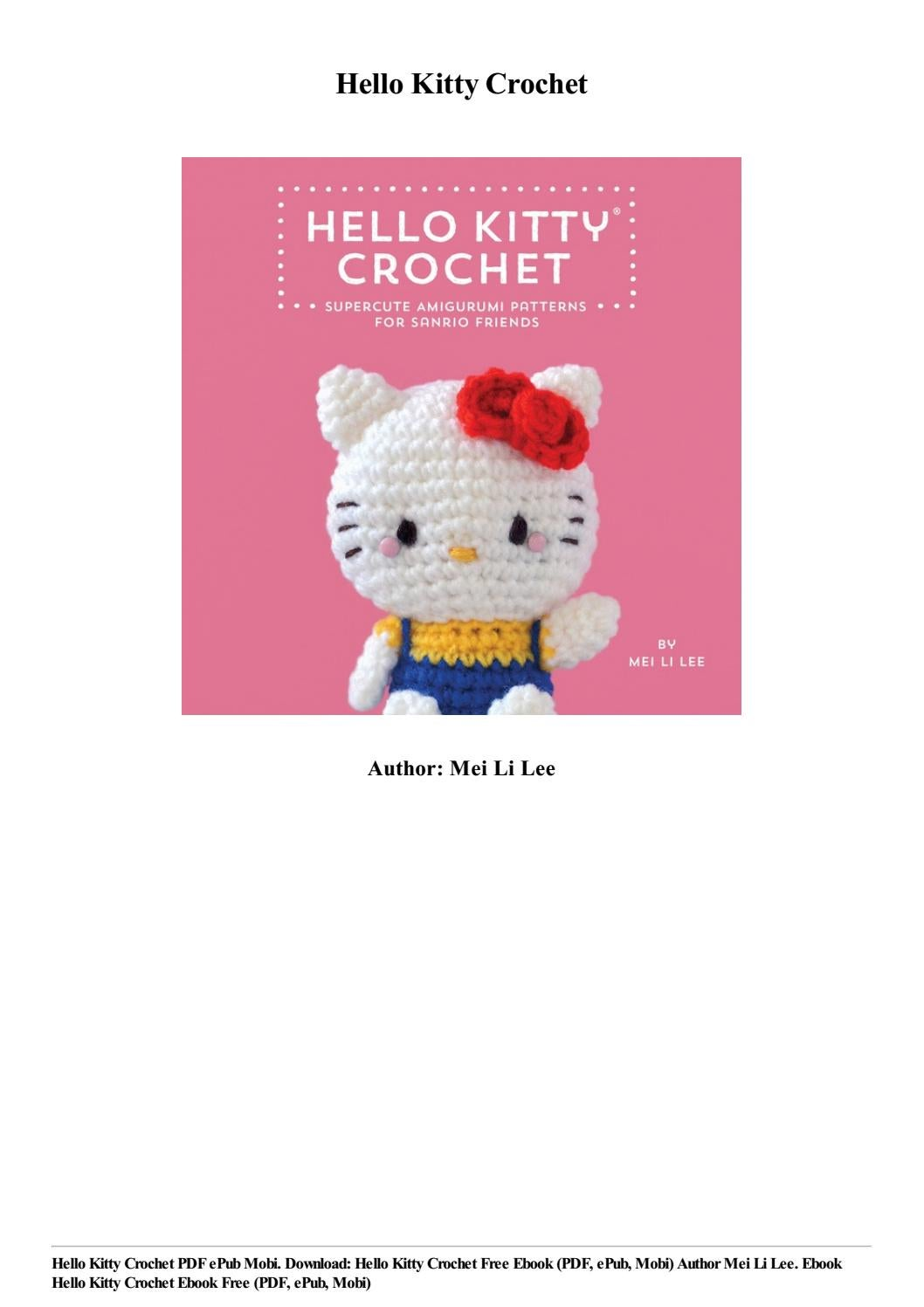 Hello Kitty Crochet: Supercute Amigurumi Patterns for Sanrio ... | 1497x1058