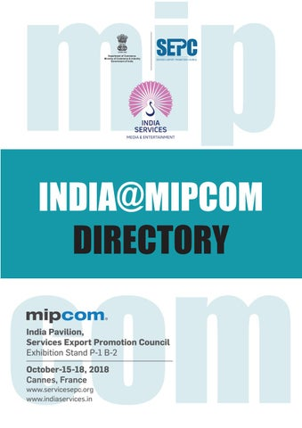India At MIPCOM 2018 Directory by Pickle -- Indian M&E Biz - issuu
