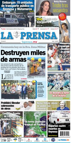 96ec1dec48b57 LA PRENSA 15 OCT 18 by La Prensa de Reynosa - issuu