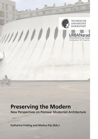Preserving The Modern New Perspectives On Postwar