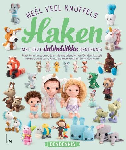 Leesfragment Héél Veel Knuffels Haken Van Dendennis By Veen Bosch