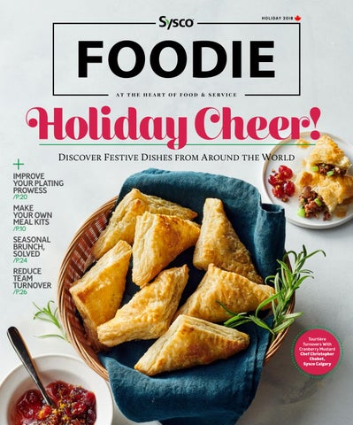 Sysco Foodie - Holiday 2018 by Sysco Canada - issuu