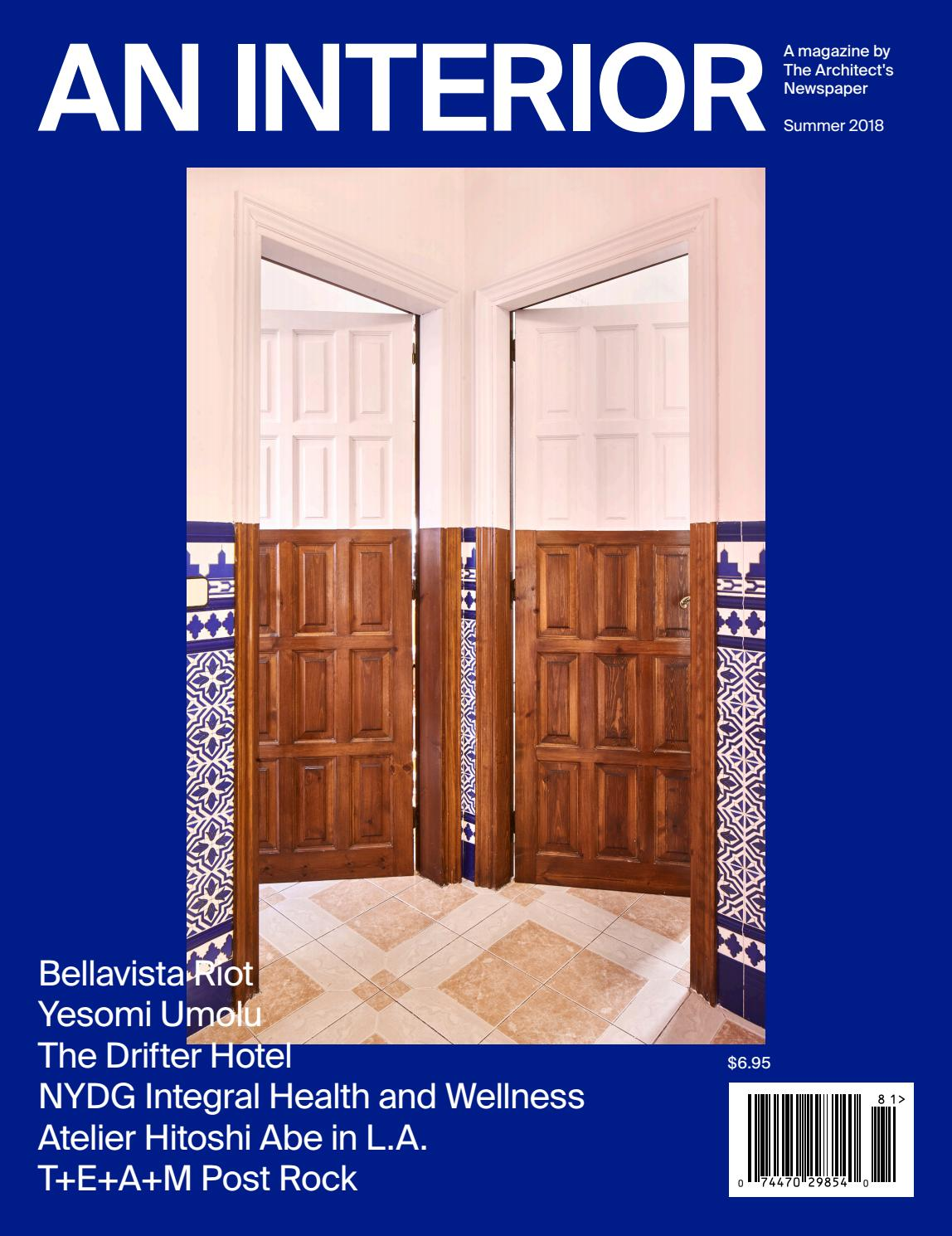 AN Interior 10 (Summer 2018) by The Architect's Newspaper - issuu