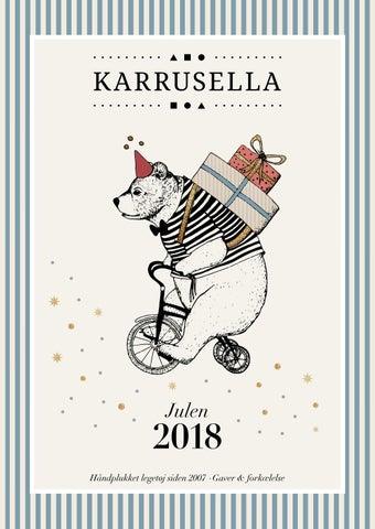 4e271ffb4f5 Karrusella katalog julen 2018 by Karrusella / Jorcks Passage - issuu