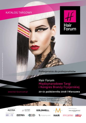 Katalog Hair Forum 2018 By Kamila Jadwicka Issuu