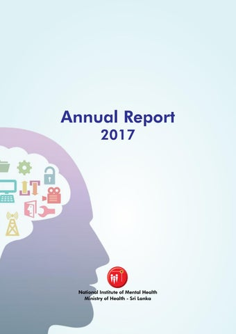 Annual Report 2017 by National Institute of Mental Health, Sri Lanka