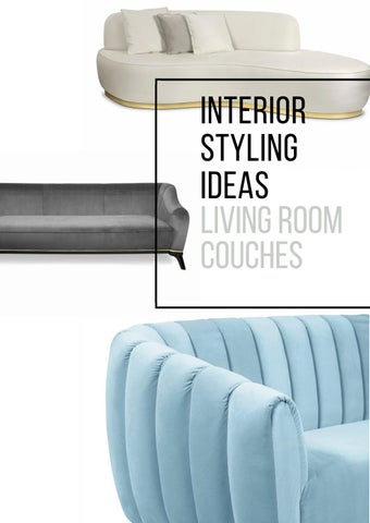 Interior Styling Ideas Living Room Couches By Home Living Magazines Issuu