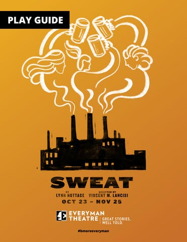 Everyman Theatre Sweat Play Guide By Everyman Theatre Issuu