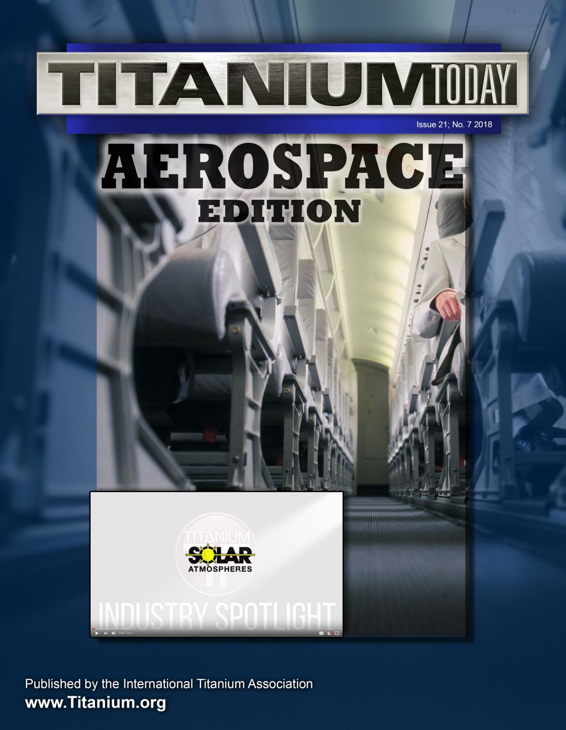 TITANIUM TODAY - Aerospace Edition 2018 by TITANIUMTODAY - issuu