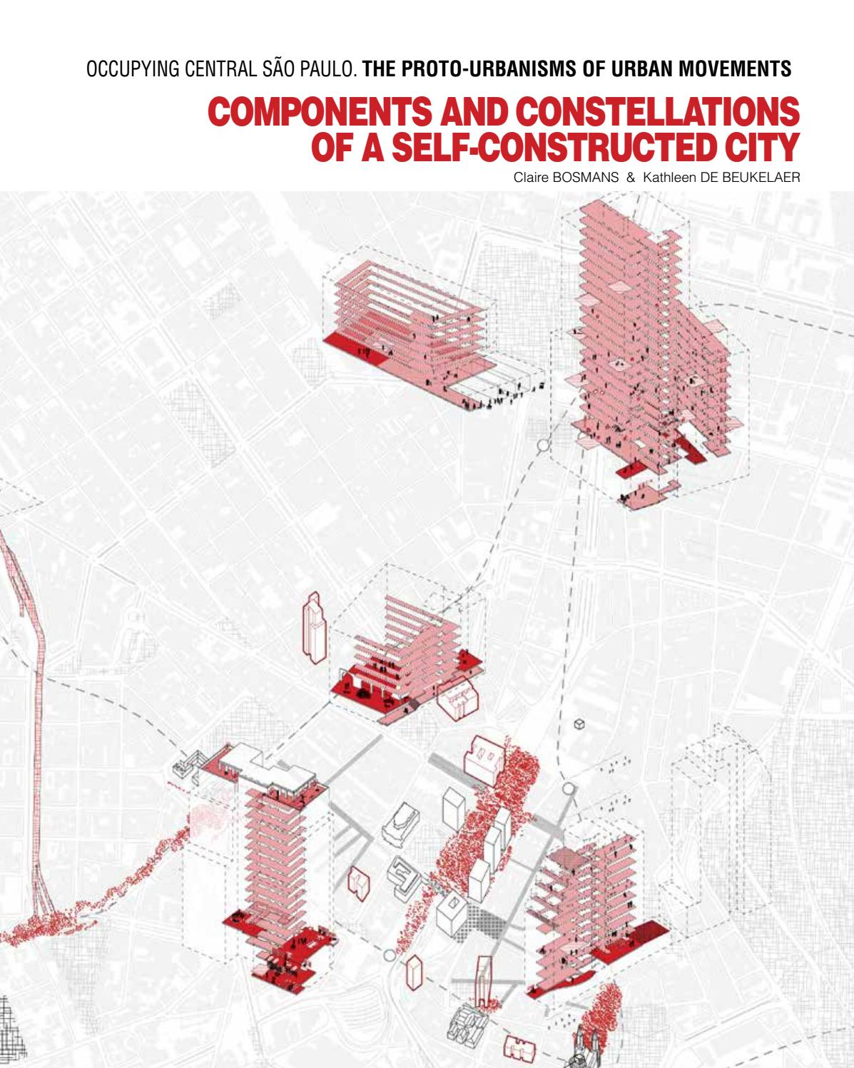 Occupying Central São Paulo. Components and Constellations of a  Self-Constructed City by Claire B - issuu 27d51b174f3