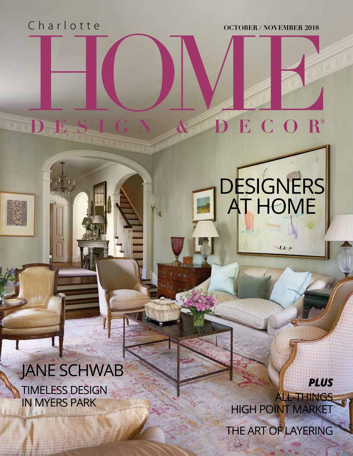 Hdd charlotte october november 2018 by home design decor magazine issuu