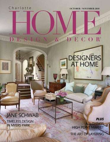 Hdd Charlotte Octobernovember 2018 By Home Design Decor