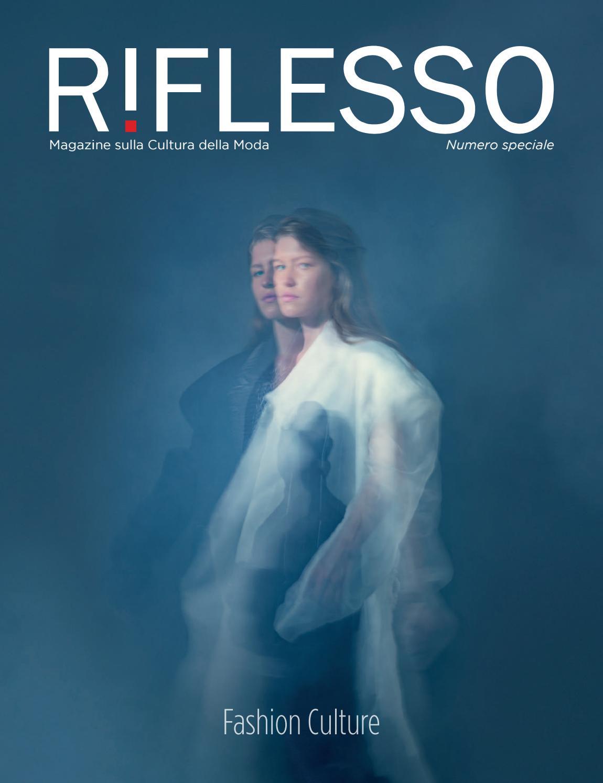 af7af63d6dd4 Riflesso - Magazine sulla Cultura della Moda 2018 by Riflesso Magazine -  issuu