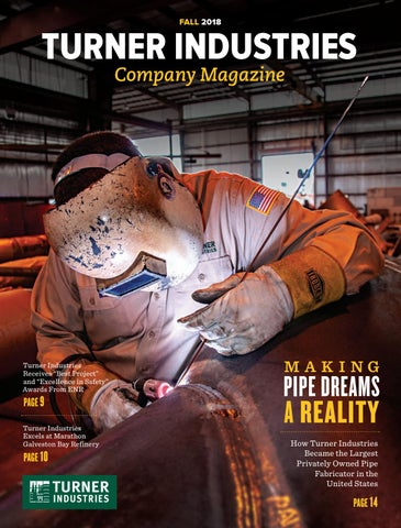 Turner Industries Company Magazine Fall 2018 By Turner Industries