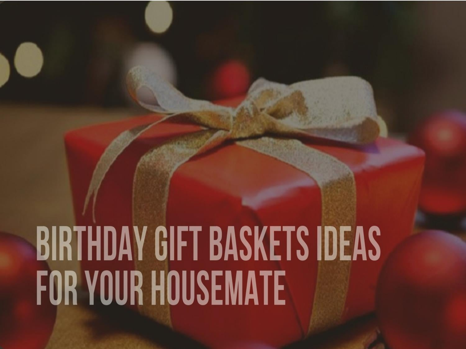 Birthday Gift Ideas Or Hampers For The Housemate By AuIdeas