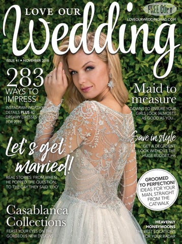 2690cbf984b6 Love Our Wedding - November 2018 by Love Our Wedding - issuu