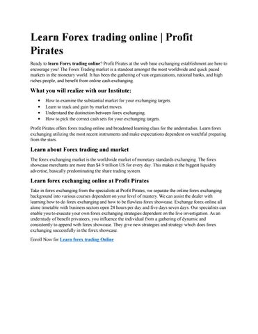 Learn Forex Trading Online Profit Pirates Ready To At The Web Base Exchanging Elishment Are Here