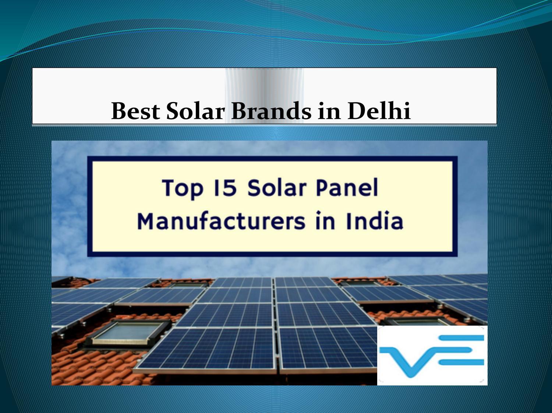 Best Solar Brands in Delhi by Veena Enterprises Pvt ltd  - issuu