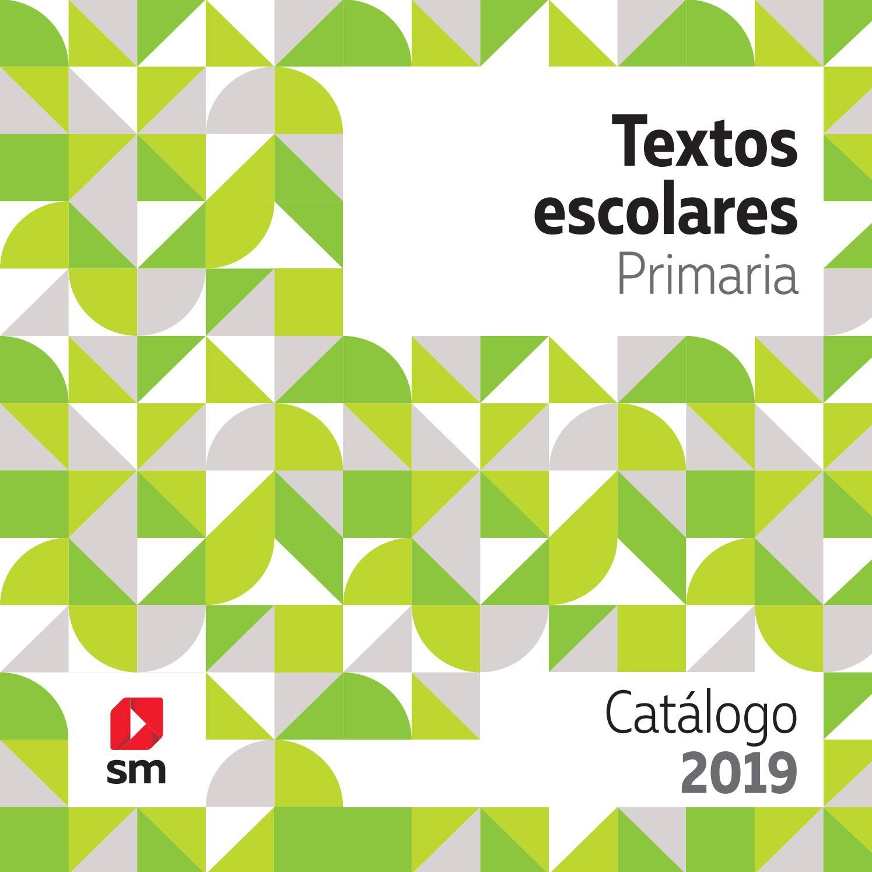 Textos Escolares Primaria Catálogo 2019 By Sm Argentina