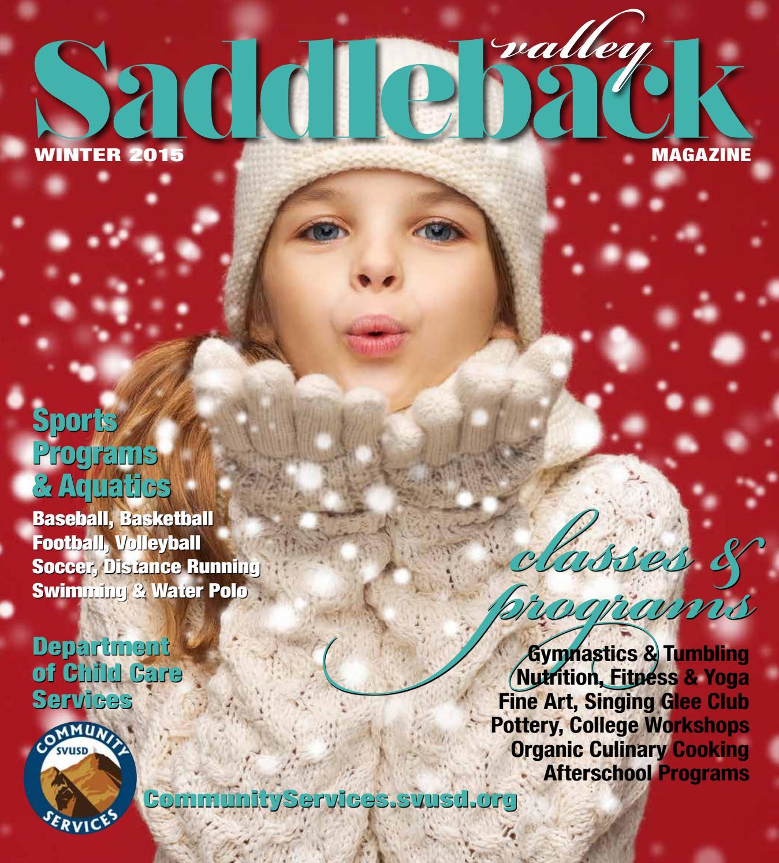 Saddleback Valley Winter 2015 by Rose Wright - issuu